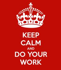 keep-calm-and-do-your-work-186